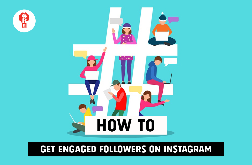 How to get engaged followers on Instagram