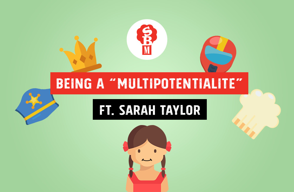 "Being a ""Multipotentialite"" in a Creative Agency Ft. Sarah Taylor"
