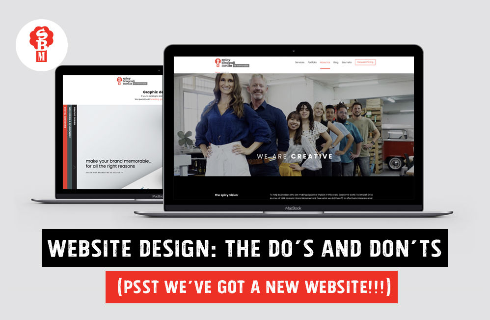 Website Design: The Do's and Don'ts (psst we've got a new website!!!)