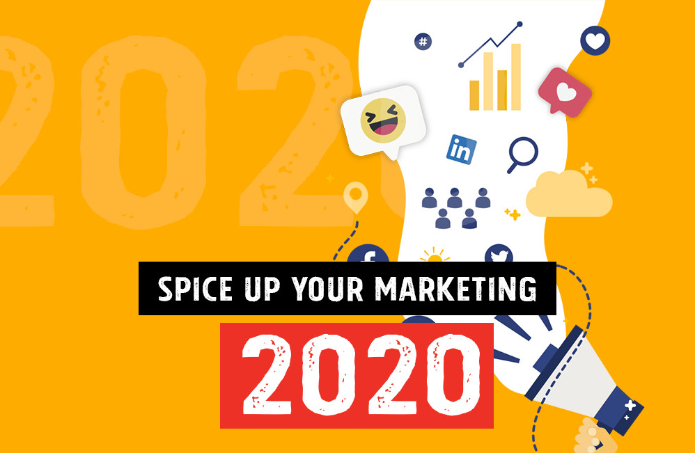 Spice Up Your Marketing in 2020!